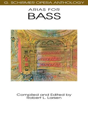 Arias for Bass By Larsen, Robert L.